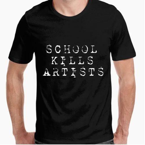 https://www.positivos.com/118599-thickbox/school-kills-artists.jpg