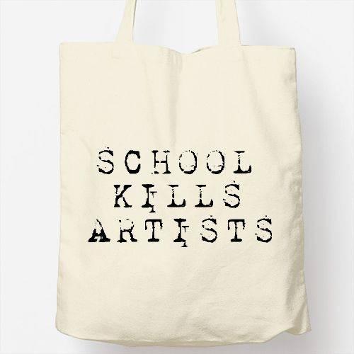 https://www.positivos.com/118604-thickbox/school-kills-artists.jpg