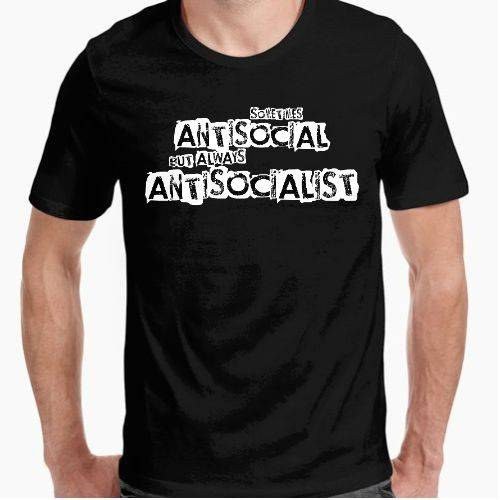 https://www.positivos.com/130330-thickbox/sometimes-antisocial-always-antisocialist-3.jpg