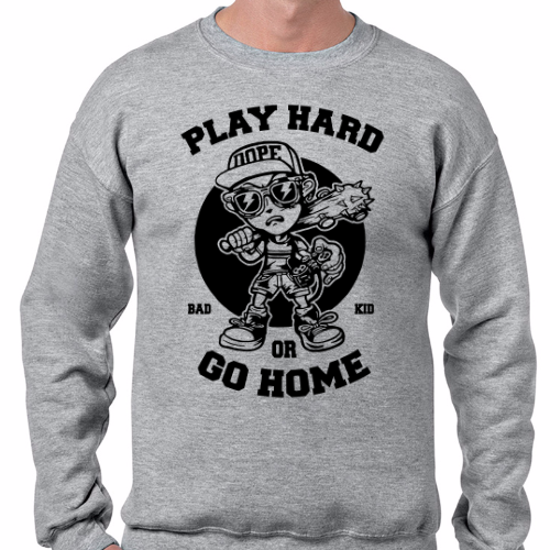 Playhard or go home