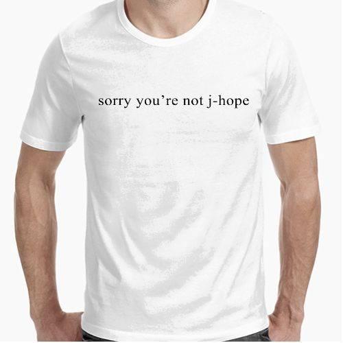 https://www.positivos.com/82535-thickbox/sorry-you-re-not-j-hope-blanca.jpg